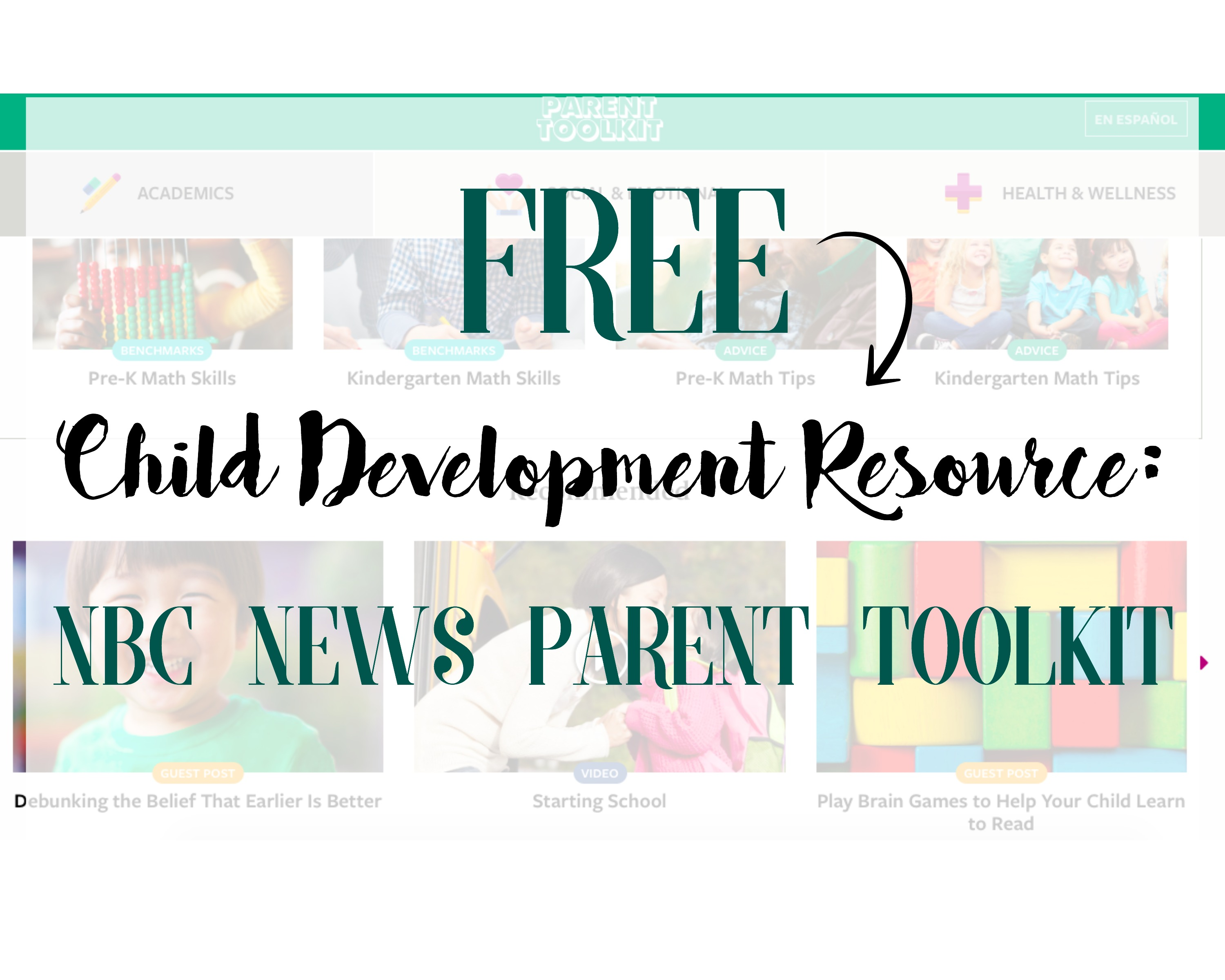 Free Child Development Resource: NBC News Parent Toolkit - NBC News Education Nation: Parent Toolkit | www.mamabearbliss.com